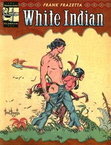 VANGUARD FRAZETTA CLASSICS SC VOL 02 WHITE INDIAN