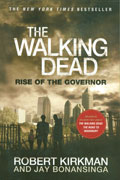 WALKING DEAD NOVEL SC VOL 01 RISE OF GOVERNOR