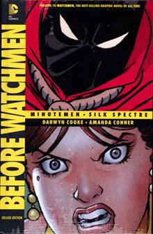 BEFORE WATCHMEN MINUTEMEN SILK SPECTRE DLX HC (MR)