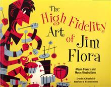 HIGH FIDELITY ART OF JIM FLORA SC