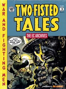 EC ARCHIVES TWO-FISTED TALES HC VOL 03