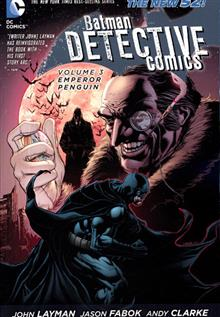 BATMAN DETECTIVE COMICS TP VOL 03 EMPEROR PENGUIN