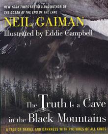 NEIL GAIMAN TRUTH IS CAVE IN BLACK MOUNTAINS ILLUS