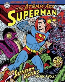 SUPERMAN ATOMIC AGE SUNDAYS HC VOL 01 1949 - 1953