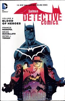 BATMAN DETECTIVE COMICS HC VOL 08 BLOOD OF HEROES