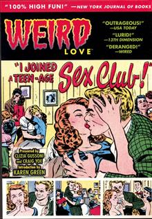 WEIRD LOVE HC I JOINED A TEEN-AGE SEX CLUB