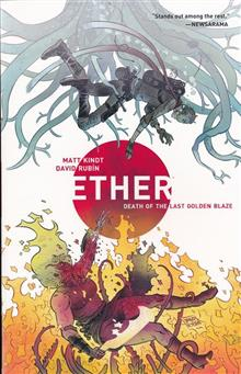 ETHER TP VOL 01 DEATH OF THE LAST GOLDEN BLAZE (C: 0-1-2)