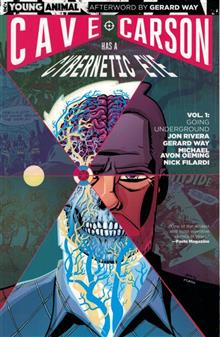 CAVE CARSON HAS A CYBERNETIC EYE TP VOL 01 GOING UNDERGROUND