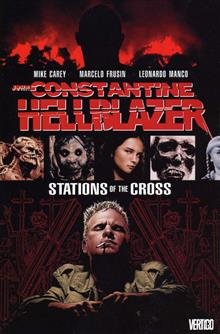 HELLBLAZER STATIONS OF THE CROSS TP (MR)