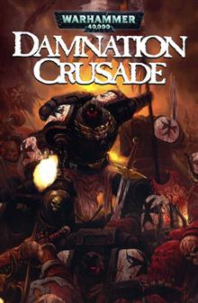 WARHAMMER 40K VOL 1 DAMNATION CRUSADE TP