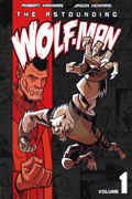 ASTOUNDING WOLF MAN VOL 1 TP