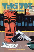 TIKI JOE MYSTERIES TP VOL 01 HIGH STAKES PATSEY