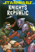 STAR WARS KNIGHTS O/T OLD REPUBLIC VOL 2 FLASHPOINT TP