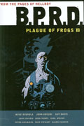 BPRD PLAGUE OF FROGS HC VOL 02