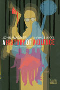 HISTORY OF VIOLENCE TP NEW ED (MR)