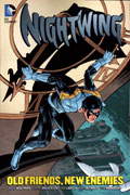 NIGHTWING OLD FRIENDS NEW ENEMIES TP