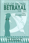 AGE OF BRONZE HC VOL 03.B BETRAYAL PT 2 (MR)