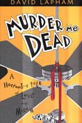 MURDER ME DEAD TP (MR)
