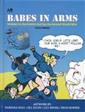 BABES IN ARMS WOMEN IN COMICS DURING 2ND WORLD WAR (C: 0-0-1