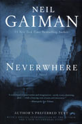 NEIL GAIMAN NEVERWHERE AUTHORS PREFERRED TEXT HC (C: 0-1-1)