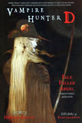 VAMPIRE HUNTER D NOVEL VOL 12 PALE FALLEN ANGEL PARTS 3 & 4