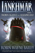 LANKHMAR BOOK 8 SWORDS AGAINST SHADOWLAND