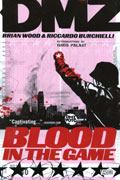 DMZ VOL 6 BLOOD IN THE GAME TP (MR)