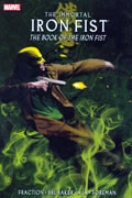 IMMORTAL IRON FIST VOL 3 BOOK OF IRON FIST TP