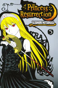 PRINCESS RESURRECTION GN VOL 05
