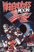 WEREWOLVES ON THE MOON VERSUS VAMPIRES VOL 1 TP