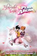 SPLENDID MAGIC OF PENNY ARCADE 11.5 ANNIV ED HC