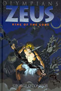 OLYMPIANS VOL 1 ZEUS KING OF THE GODS HC