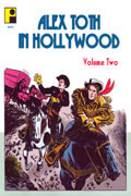 ALEX TOTH IN HOLLYWOOD VOL 2 SC