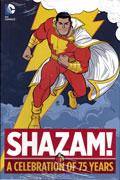 SHAZAM A CELEBRATION OF 75 YEARS HC