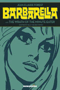 BARBARELLA WRATH OF THE MINUTE EATER HC (MR) (C: 0-0-1)