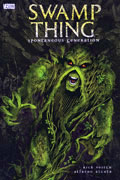 SWAMP THING SPONTANEOUS GENERATION TP (MR)