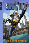 GRAVITY BIG CITY SUPER HERO DIGEST
