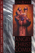 ANGRY CHRIST COMIX TP (MR)
