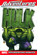 MARVEL ADVENT HULK TP VOL 01 MISUNDERSTOOD MONSTER