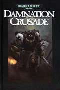 WARHAMMER 40K HC VOL 01 DAMNATION CRUSADE LTD ED HC