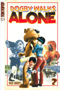 DOGBY WALKS ALONE GN VOL 02 (OF 3)
