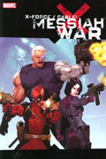 X-FORCE CABLE MESSIAH WAR TP