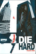 DIE HARD YEAR ONE HC VOL 01