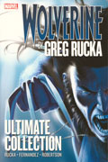WOLVERINE BY GREG RUCKA ULTIMATE COLLECTION TP