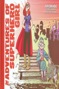 ADVENTURES OF SUPERHERO GIRL HC