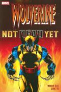 WOLVERINE NOT DEAD YET TP NEW PTG