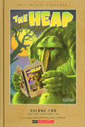 ROY THOMAS PRESENTS THE HEAP HC VOL 02 (OF 3) (C: 0-1-3)