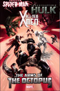 ALL NEW X-MEN INDESTRUCTIBLE HULK SSM ARMS OCTOPUS TP