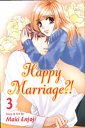 HAPPY MARRIAGE GN VOL 03 (MR)