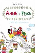 ANNA & FROGA THRILLS SPILLS & GOOSEBERRIES HC